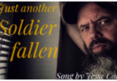 Cesse Cole – Just another Soldier fallen
